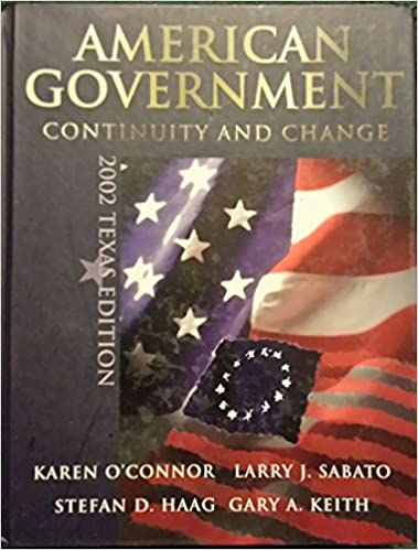American Government Continuity And Change Larry J Sabato