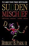 Sudden Mischief (Spenser Book 25)