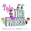 The Tale Of Two Princes