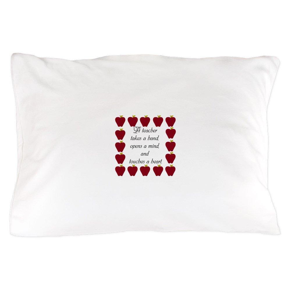 CafePress - A Teacher Takes A Hand - Standard Size Pillow Case, 20''x30'' Pillow Cover, Unique Pillow Slip