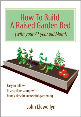 Build Raised Garden Bed - How to Build a Raised Garden Bed-With Your 71-Year-Old Mom!