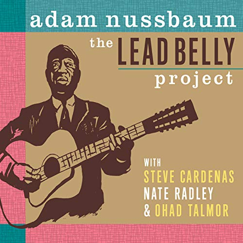 The Lead Belly Project (Nussbaum Outlets)