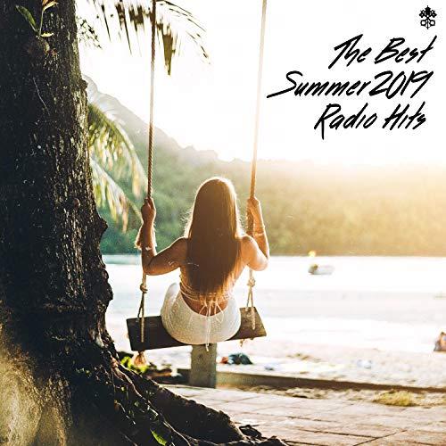 The Best Summer 2019 Radio Hits