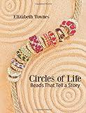 Circles of Life, Elizabeth Townes, 1460943287