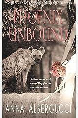Phoenix Unbound: Book Two in the Phoenix Decree Saga Paperback