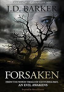 Forsaken: Book One of the Shadow Cove Saga by J.D. Barker (2014-11-30)