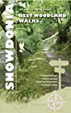 Snowdonia Woodlands (Carreg Gwalch Best Walks)