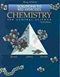 Chemistry: The Central Science: Solutions to Red Exercises