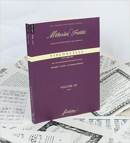 Lire Méthodes & Traités Violoncelle Volume 3 : France 1800-1860 pdf epub