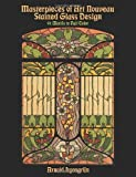 img - for Masterpieces of Art Nouveau Stained Glass Design (Dover Pictorial Archive) by Arnold Lyongrun (1990-04-01) book / textbook / text book