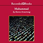 Muhammad: A Prophet for Our Time | Karen Armstrong