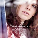 Marit Larsen - I've Heard Your Love Songs