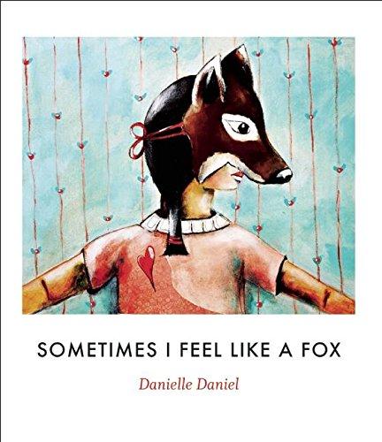 (Sometimes I Feel Like a Fox)