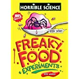 Freaky Food Experiments (Horrible Science)