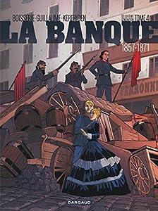 "Afficher ""La banque n° 4<br /> 1857-1871"""