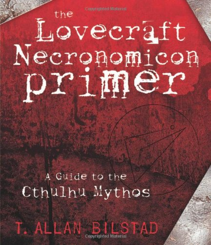 The Lovecraft Necronomicon Primer: A Guide to the Cthulhu Mythos pdf