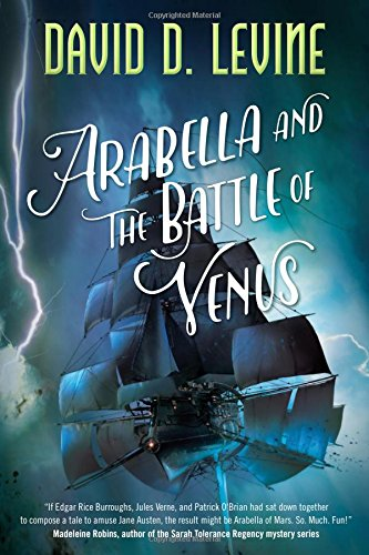 Image of Arabella and the Battle of Venus (The Adventures of Arabella Ashby)
