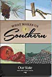 img - for What Makes Us Southern book / textbook / text book