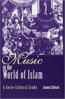 Music in the World of Islam by Author Amnon, PhD Shiloah (2003-05-01)