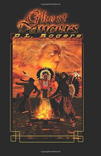 Download GHOST DANCERS (Scholastic Version) (THE WHITE OAKS SERIES) (Volume 1) ebook