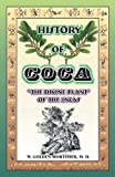 History of Coca, W. Golden Mortimer, 0898750989