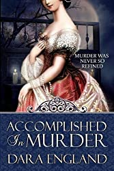 Accomplished in Murder (Accomplished Mysteries, Book 1)