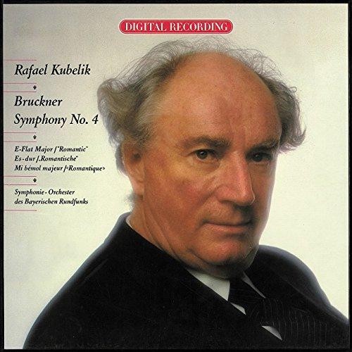 ラファエル・クーベリック(指揮) バイエルン放送交響楽団 / アントン・ブルックナー:交響曲第4番「ロマンティック」