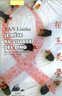 Le rêve du village des Ding, Yan, Lianke