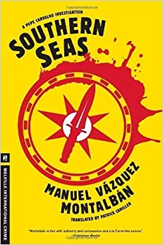 Book Southern Seas (A Pepe Carvalho Mystery) by Manuel Vazquez Montalban (2012-05-15)
