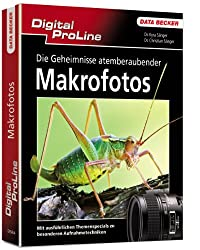 Digital ProLine - Die Geheimnisse atemberaubender Makrofotos