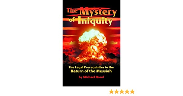 The Mystery of Iniquity