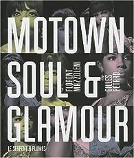 Motown Soul & Glamour par Florent Mazzoleni