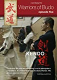 Warriors of Budo. Episode Five: Kendo