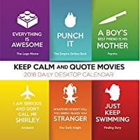 2018 Keep Calm and Quote Movies Daily Desktop Calendar