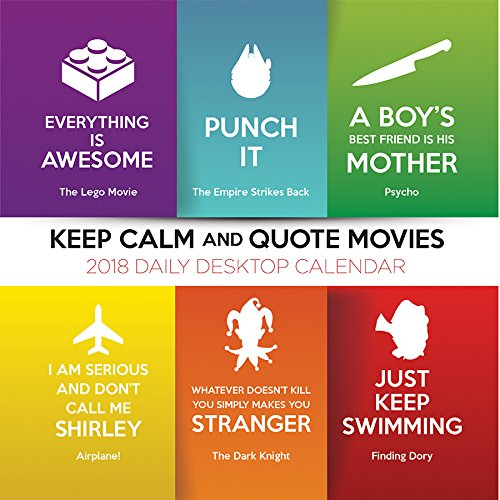2018 Keep Calm and Quote Movies Daily Desktop Calendar ebook