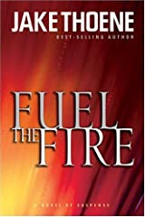 Fuel The Fire  (Chapter 16:  Waging War on Terror, Book 3) Paperback