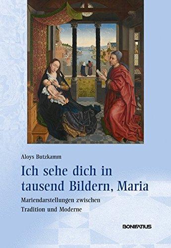 Ich Sehe Dich In Tausend Bildern, Maria: Mariendarstellungen ... Fotos Von Modernen Bdern