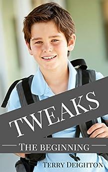 Tweaks: The Beginning by [Deighton, Terry]