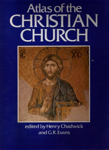 Atlas of the Christian Church (Cultural Atlas of)