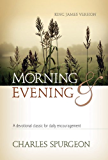 Morning and Evening—Classic KJV Edition