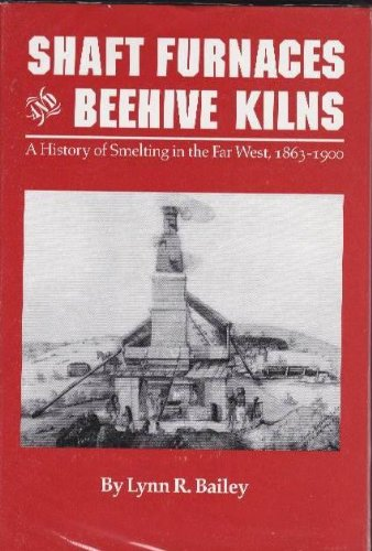 Shaft Furnaces and Beehive Charcoal Kilns: A History, used for sale  Delivered anywhere in USA