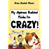 My Japanese Husband Thinks I'm Crazy (the comic book) (Texan & Tokyo Book 1)