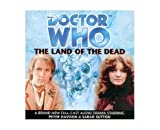 Doctor Who - The Land Of The Dead (Audio Book)