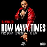 How Many Times [Explicit]
