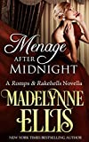 Menage After Midnight (Romps & Rakehells Book 2)
