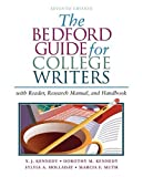 img - for The Bedford Guide for College Writers with Reader, Research Manual, and Handbook by X. J. Kennedy (2004-10-18) book / textbook / text book