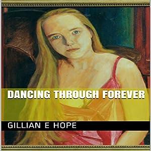 Dancing Through Forever Audiobook
