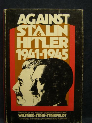 Against Stalin and Hitler;: Diary of the Russian Liberation Movement, 1941-1945