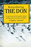 Remembering the Don : A Rare Record of Earlier Times Within the Don Valley by Charles Sauriol front cover