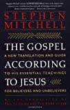 The Gospel According to Jesus, Stephen Mitchell, 0060923210